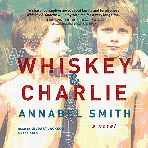 Whiskey and Charlie -: Annabel Smith