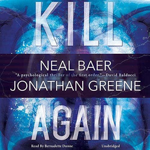 Kill Again: Co-Founder Global Media Center for Social Impact Neal Baer, Jonathan Greene