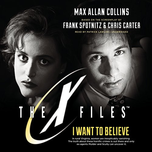 9781504608886: I Want to Believe (X-Files, Book 8)