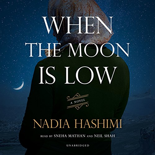 When the Moon Is Low -: Nadia Hashimi