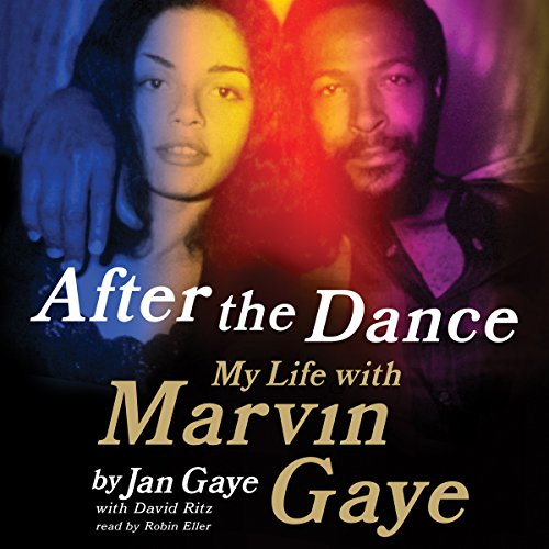 9781504610933: After the Dance: My Life with Marvin Gaye