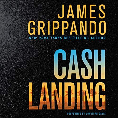 Cash Landing - A Novel: James Grippando