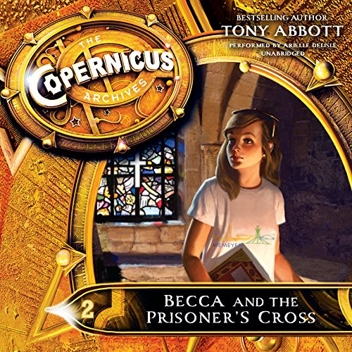The Copernicus Archives:Becca and the Prisoner's Cross -: Tony Abbott