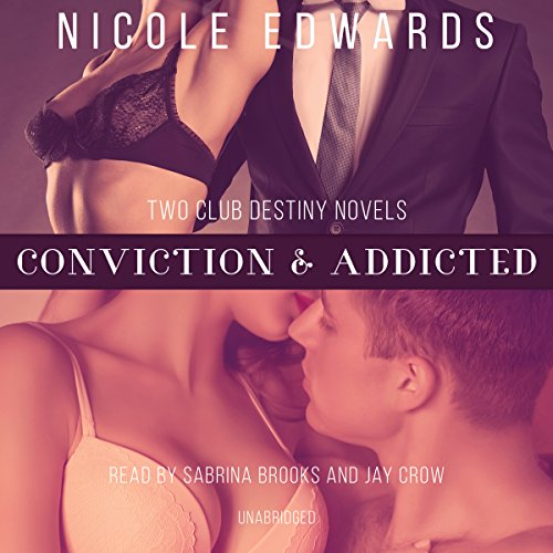 Conviction & Addicted -: Nicole Edwards