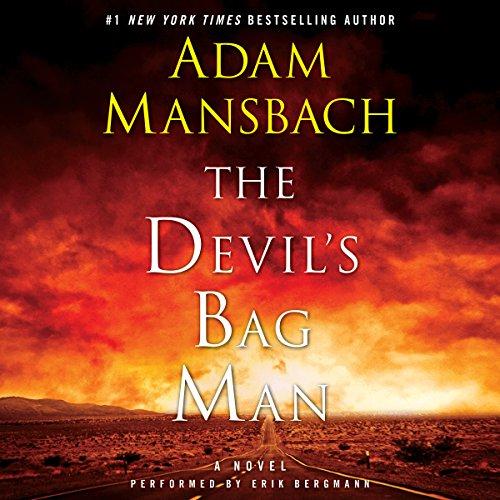The Devil's Bag Man - A Novel: Adam Mansbach