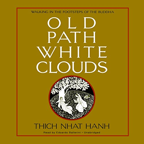 9781504615983: Old Path White Clouds: Walking in the Footsteps of the Buddha