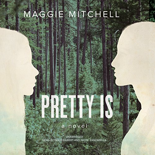 Pretty Is: Library Edition: Maggie Mitchell