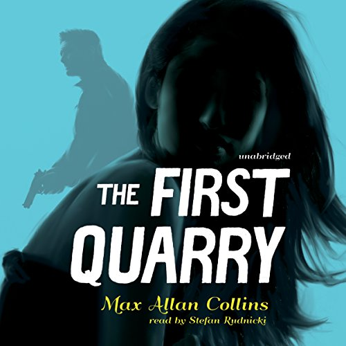 The First Quarry: Collins, Max Allan