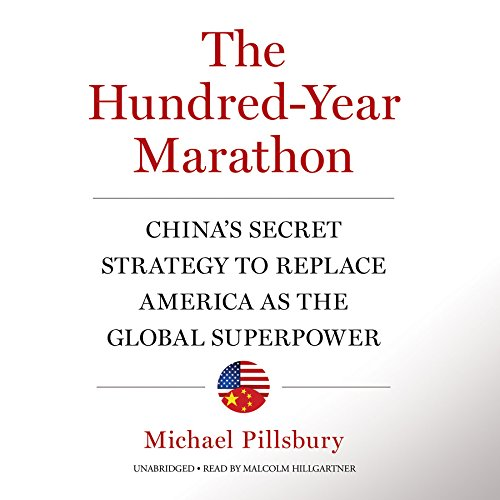 9781504620093: The Hundred-Year Marathon: China's Secret Strategy to Replace America as the Global Superpower