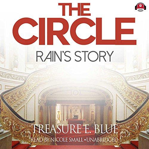 9781504620499: The Circle: Rain's Story (The Circle Series, Book 2)