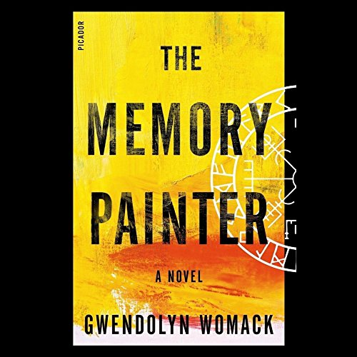 The Memory Painter -: Gwendolyn Womack