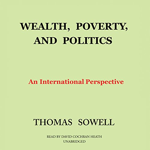 9781504623520: Wealth, Poverty, and Politics: An International Perspective