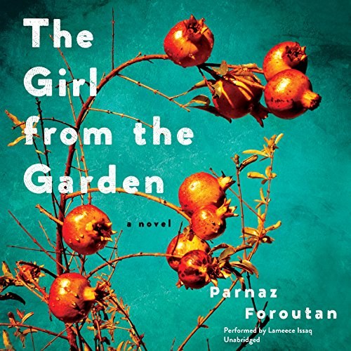 The Girl from the Garden -: Parnaz Foroutan