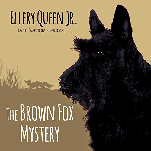 The Brown Fox Mystery -: Ellery Queen