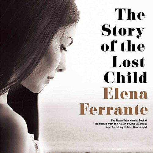 9781504630122: The Story of the Lost Child (Neapolitan Novels, Book 4)