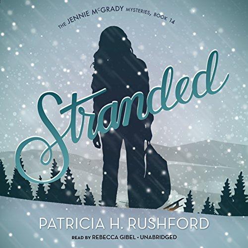 Stranded -: Patricia H. Rushford
