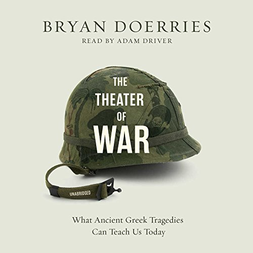 9781504632188: The Theater of War: What Ancient Greek Tragedies Can Teach Us Today, Library Edition