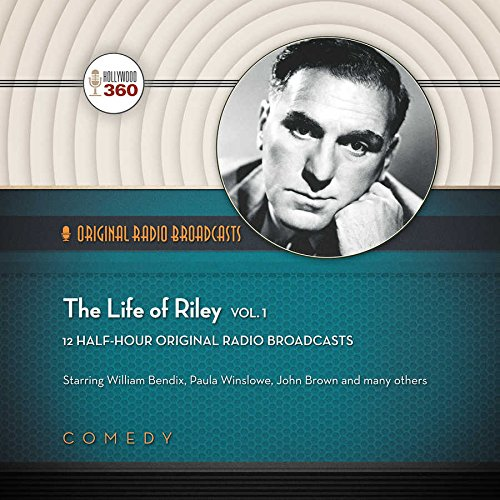 9781504632447: The Life of Riley, Vol. 1 (Hollywood 360 - Classic Radio Collection)