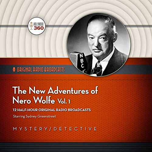 9781504632522: The New Adventures of Nero Wolfe, Vol. 1 (Hollywood 360 - Classic Radio Collection)