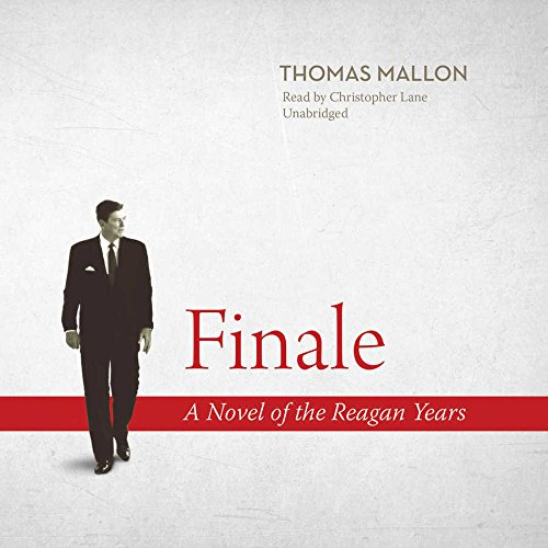 9781504633055: Finale: A Novel of the Reagan Years, Library Edition