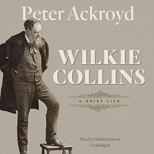 9781504636759: Wilkie Collins: A Brief Life
