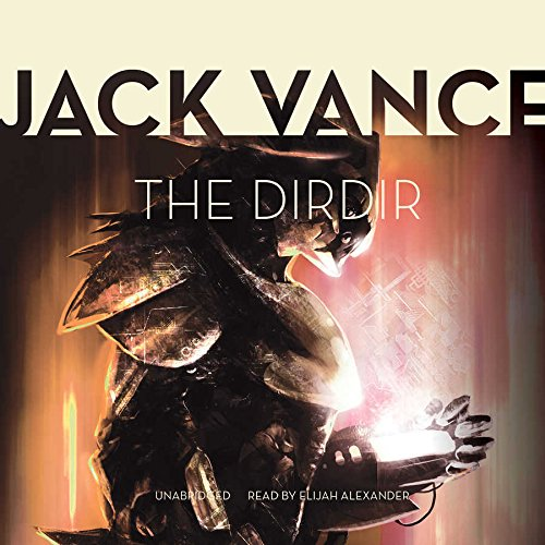 9781504637565: The Dirdir (Tschai, Planet of Adventure Series, Book 3)