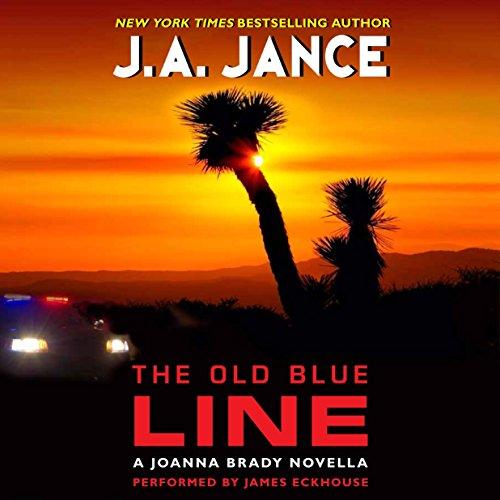 9781504637640: The Old Blue Line: A Joanna Brady Novella (Joanna Brady Mysteries, Book 15.5)