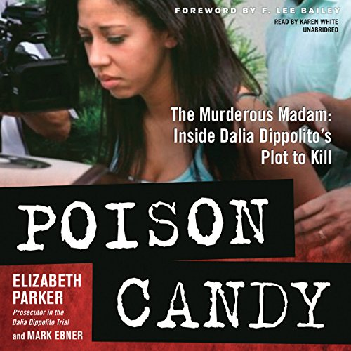 9781504638067: Poison Candy: The Murderous Madam; Inside Dalia Dippolito's Plot to Kill