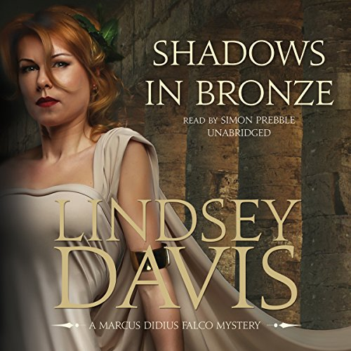 9781504638746: Shadows in Bronze (Marcus Didius Falco Mysteries, Book 2)