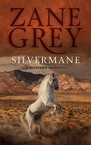 9781504638784: Silvermane: A Western Quartet (a collection of four stories)