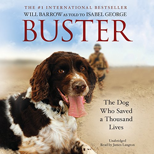 9781504639033: Buster: The Military Dog Who Saved a Thousand Lives