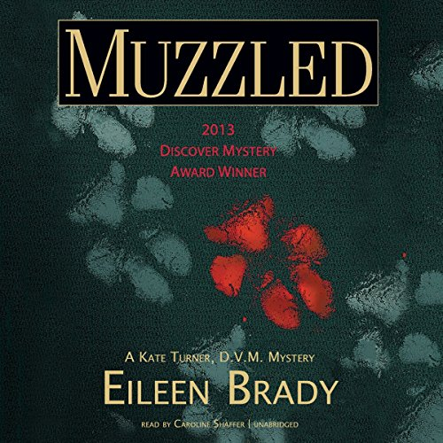 9781504639118: Muzzled (Kate Turner, DVM, Mysteries, Book 1)