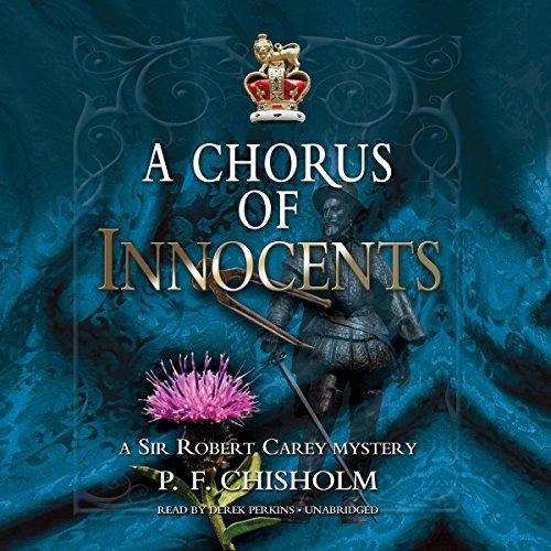 9781504639279: A Chorus of Innocents (Sir Robert Carey Mysteries, Book 7)