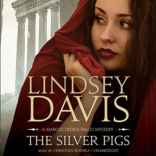 The Silver Pigs - A Marcus Didius Falco Mystery: Lindsey Davis
