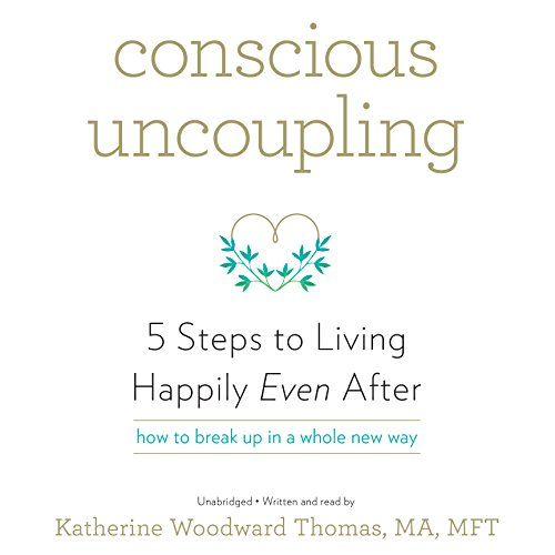 9781504640183: Conscious Uncoupling: 5 Steps to Living Happily Even After