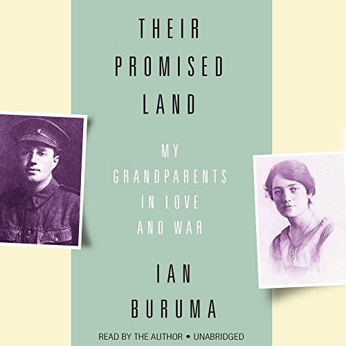 Their Promised Land - My Grandparents in Love and War: Ian Buruma