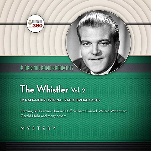The Whistler, Vol. 2 -: Hollywood 360