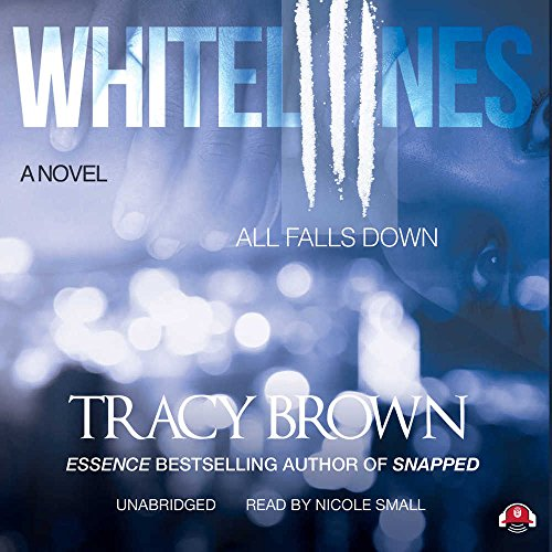 White Lines III: All Falls Down: Tracy Brown
