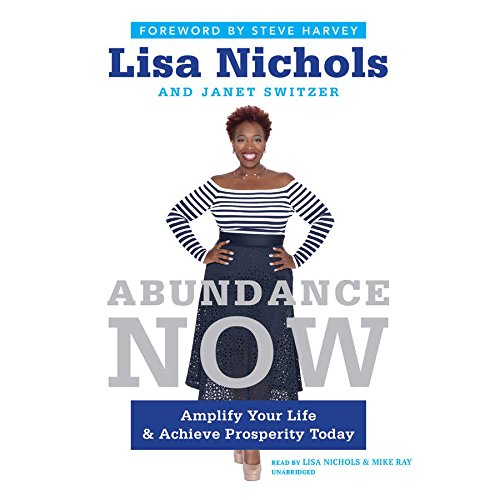 9781504645034: Abundance Now: Amplify Your Life and Achieve Prosperity Today, Library Edition