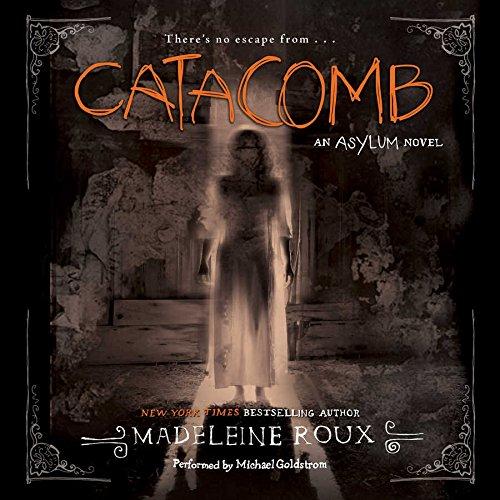 9781504645140: Catacomb: An Asylum Novel (Asylum Series, Book 3)