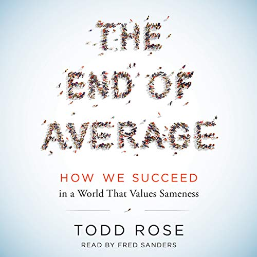 9781504645720: The End of Average: How We Succeed in a World That Values Sameness
