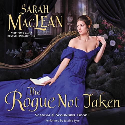 9781504645904: The Rogue Not Taken (Scandal & Scoundrel series, Book 1)