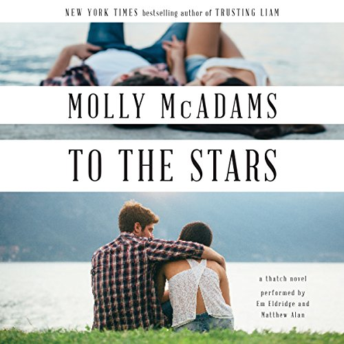 To the Stars - A Thatch Novel: Molly McAdams