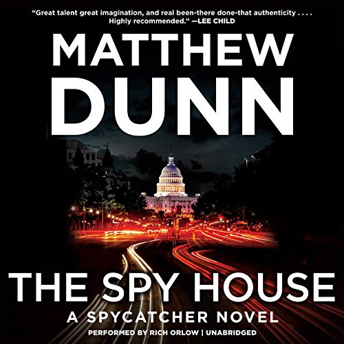 The Spy House - A Spycatcher Novel: Matthew Dunn