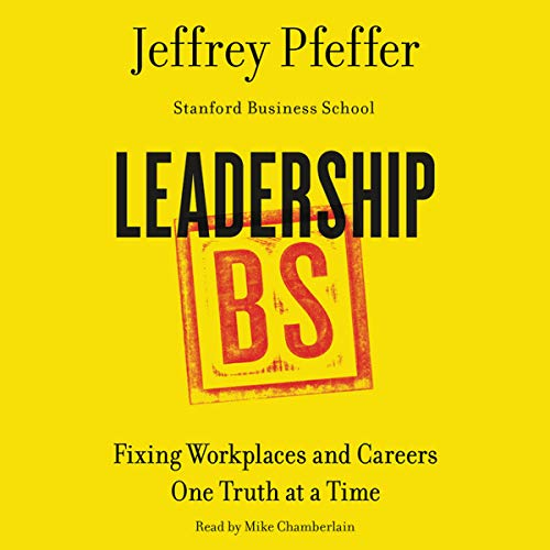 9781504648776: Leadership BS: Fixing Workplaces and Careers One Truth at a Time