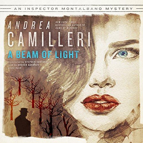 A Beam of Light (Inspector Montalbano Mysteries, Book 19): Andrea Camilleri