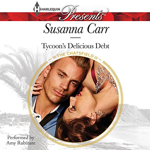 Tycoon's Delicious Debt (Chatsfield): Susanna Carr