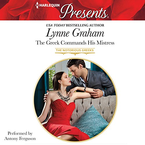 9781504651448: The Greek Commands His Mistress (The Notorious Greeks)
