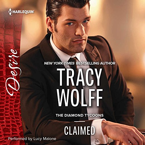Claimed (Diamond Tycoons): Tracy Wolff