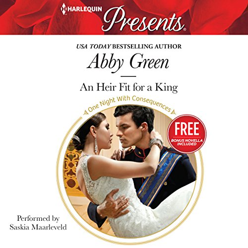 An Heir Fit for a King -: Abby Green